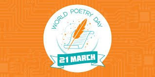 Ngày 21/3 World Poetry Day
